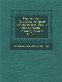 Peri semeion Odysseias reliquiae emendatiores. Edidit Otto Carnuth  - Primary Source Edition