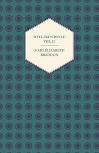 Wyllard's Weird Vol. II.
