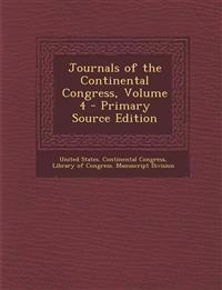 Journals of the Continental Congress, Volume 4 - Primary Source Edition