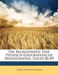 Die Reliktenseen: Eine Physisch-Geographische Monographie, Band XIX