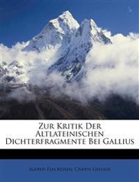 Zur Kritik Der Altlateinischen Dichterfragmente Bei Gallius