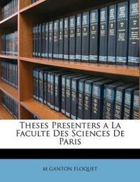 Theses Presenters a La Faculte Des Sciences De Paris