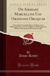 De Ammiani Marcellini Usu Orationis Obliquae