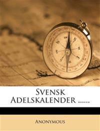 Svensk Adelskalender ......