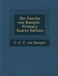 Die Familie von Kamptz - Primary Source Edition