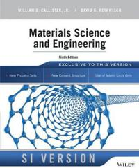 Materials Science and Engineering, 9th Edition, SI Version
