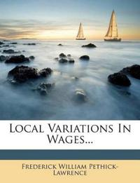 Local Variations In Wages...