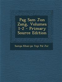 Pag Sam Jon Zang, Volumes 1-2 - Primary Source Edition
