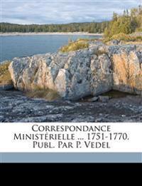 Correspondance Ministérielle ... 1751-1770, Publ. Par P. Vedel
