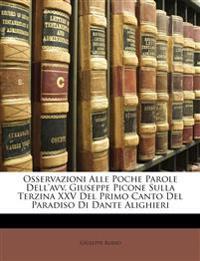 Osservazioni Alle Poche Parole Dell'avv. Giuseppe Picone Sulla Terzina XXV Del Primo Canto Del Paradiso Di Dante Alighieri