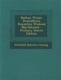 Nathan Wiisas: Dramallinen Runoelma Wiidessä Näytöksess