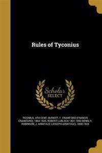 RULES OF TYCONIUS