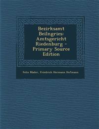 Bezirksamt Beilngries: Amtsgericht Riedenburg