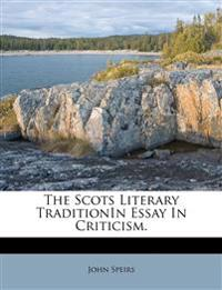 The Scots Literary TraditionIn Essay In Criticism.