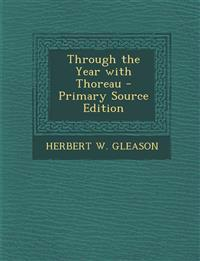 Through the Year with Thoreau - Primary Source Edition