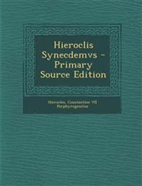 Hieroclis Synecdemvs - Primary Source Edition