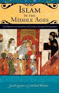 Islam in the Middle Ages