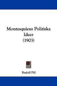 Montesquieus Politiska Ideer