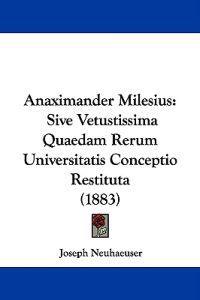 Anaximander Milesius