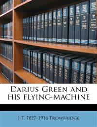 Darius Green and his flying-machine