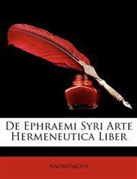 de Ephraemi Syri Arte Hermeneutica Liber