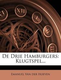 De Drie Hamburgers: Klugtspel...