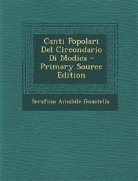 Canti Popolari Del Circondario Di Modica - Primary Source Edition
