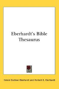 Eberhardt's Bible Thesaurus