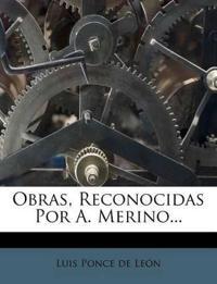 Obras, Reconocidas Por A. Merino...