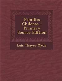 Familias Chilenas - Primary Source Edition