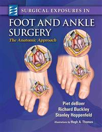 Surgical Exposures in Foot And Ankle Surgery