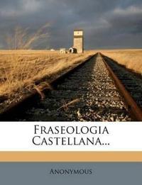 Fraseologia Castellana...