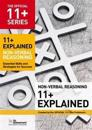 11+ explained: non-verbal reasoning - essential skills and strategies for s