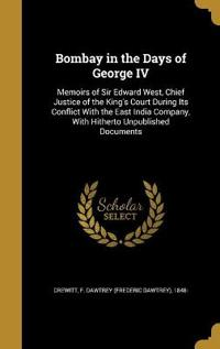 BOMBAY IN THE DAYS OF GEORGE I