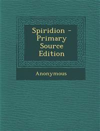 Spiridion - Primary Source Edition