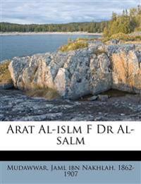Arat Al-islm F Dr Al-salm