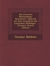 Das Iranische Nationalepos, besonderer Abdruck aus dem Grundriss der Iranischen Philologie