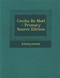 Cecilia de Noel