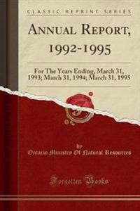 Annual Report, 1992-1995