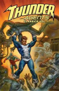 T.H.U.N.D.E.R. Agents Classics 1