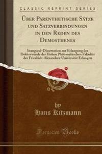 Über Parenthetische Sätze und Satzverbindungen in den Reden des Demosthenes