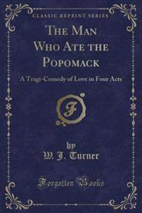 The Man Who Ate the Popomack