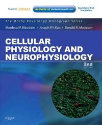 Cellular Physiology and Neurophysiology: Mosby Physiology Monograph Series (with Student Consult Online Access)