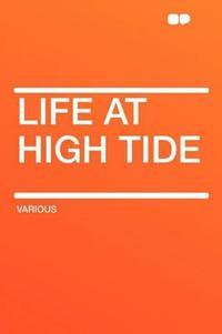 Life at High Tide