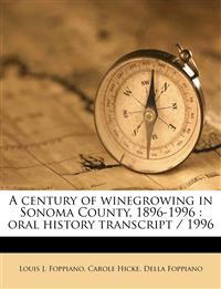 A century of winegrowing in Sonoma County, 1896-1996 : oral history transcript / 199