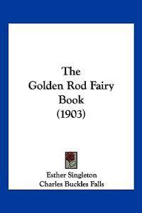 The Golden Rod Fairy Book