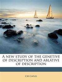 A new study of the genetive of description and ablative of description