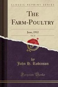 The Farm-Poultry, Vol. 23