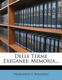 Delle Terme Exeganee: Memoria...