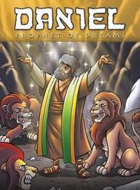 Daniel: Prophet of Dreams